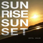 Hotel Chloe「SUNRISE SUNSET」CD