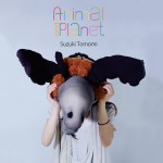 Suzuki Tomomi「Animal and Planet」CD
