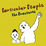 The Fractures「Paeticular People」CD Artwork:五味岳久